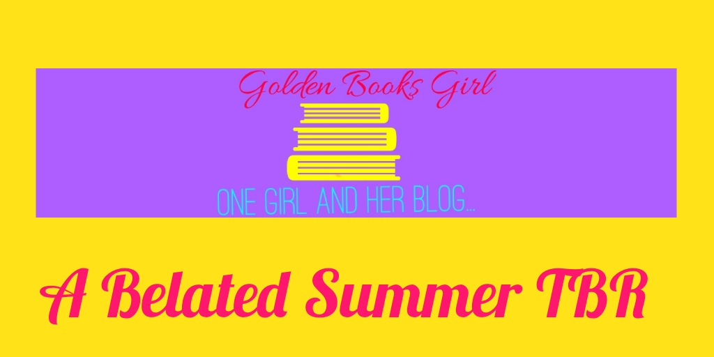 My Belated Summer TBR